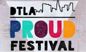 dtla-proud-festival-72